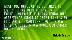 quotation-melody-beattie-gratitude-unlocks-the-fullness-of-life-it-turns-what-we-2-13-81